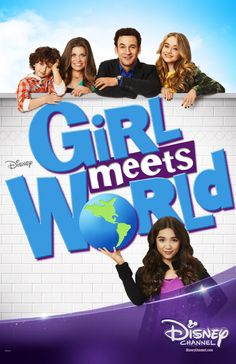 Girl Meets World - the only Disney show I actually kind of like :P