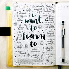 pepperandtwine:There are so many things I want to learn to do, some more realistic than others (journal inspiration):