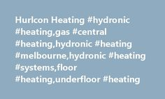 Hurlcon Heating #hydronic #heating,gas #central #heating,hydronic #heating #melbourne,hydronic #heating #systems,floor #heating,underfloor #heating http://oklahoma.nef2.com/hurlcon-heating-hydronic-heatinggas-central-heatinghydronic-heating-melbournehydronic-heating-systemsfloor-heatingunderfloor-heating/  # Hurlcon Hydronic Heating – naturally better Make your hydronic system the most efficient possible. Beretta's Meteo Green pre-mix hydronic condensing boilers are now available exclusively…