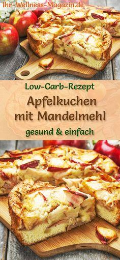 Apfelkuchen mit Mandelmehl: Low-Carb-Rezept ohne Zucker und Getreidemehl; gesund, kohlenhydratarm, kalorienreduziert und lecker ... #lowcarb #apfelkuchen #backen #ohnezucker