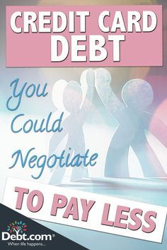 credit card consolidation Credit Card Debt Negotiation Learn the secrets to negotiating credit card debt if you fall behind and cant afford to pay as scheduled.