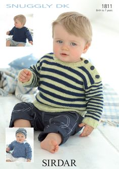 Sweaters in Sirdar Snuggly DK - 1811 - Cute knitting patterns for two stripy sweaters and one plain sweater by Sirdar, for children from 0 to 7 years. Try it with: Sirdar Snuggly DK. Sirdar Knitting Patterns, Baby Hat Knitting Pattern, Jumper Patterns, Baby Patterns, Baby Boy Sweater, Baby Pullover, Boys Sweaters, Knit Sweaters, Cardigans