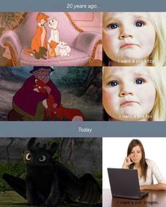 Haha Sooooo true. And I know How To Train Your Dragon is Dreamworks.