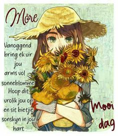 Afrikaanse Quotes, Goeie Nag, Goeie More, Good Morning Wishes, Beautiful Pictures, Positive Thoughts, Mornings, Lilac, Verses