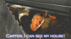 Stargate SG-1 haha I love the emphasis on 'I can see my HOUSE!'