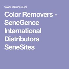 Color Removers - SeneGence International Distributors SeneSites