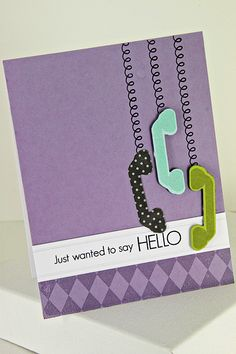 Hanging Phones Hello Card by Erin Lincoln for Papertrey Ink (May 2012)