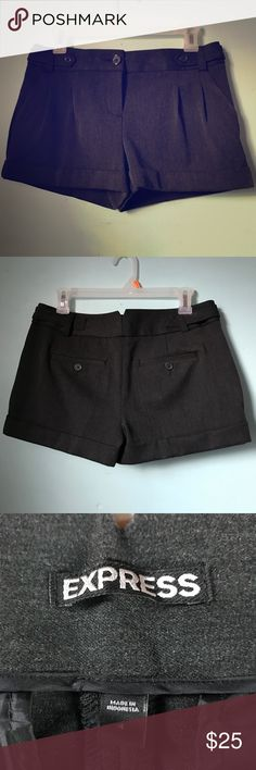 Tailored Shorts EUC gorgeous dark charcoal grey tailored shorts. Cuffed, pockets, nice flannel type medium weight fabric. Perfect with tights and booties for fall. Express Shorts