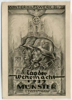 """German poster, as part of the Winterhilfswerk program """"Tag der Wehrmacht"""" (Day of the Wehrmacht), Münster Nazi Propaganda, Ww2 Posters, Cool Posters, Military Drawings, Military Art, World War Two, Vintage Posters, Wwii, Prints"""