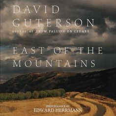 East of the Mountains by David Guterson, http://www.amazon.com/dp/B00005453C/ref=cm_sw_r_pi_dp_JLfVtb03NHM4E