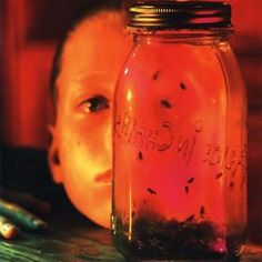 Alice in Chains, Jar of Flies. Sometimes Literal is good.