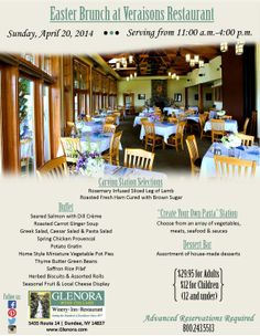 Easter Brunch at Veraisons Restaurant at Glenora Wine Cellars, 5435 State Route 14, Dundee, NY 14837 www.glenora.com ~ infor@glenora.com Sunday, April 20th, 2014~ 11am - 4pm $29.95 for Adults~$12 for Children (12 and under) Advanced Reservations Required Seneca Lake, Finger Lakes