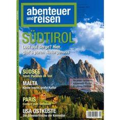 ABENTEUER und REISEN 9/2013 - fahr los nach Südtirol ! Jetzt im Zeitschriftenladen oder hier auf www.online-kiosk-24.de