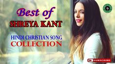 New Hindi Christian song official collection 2017 HD