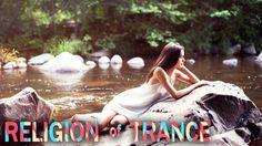 Trance The Religion  -  Episode  # 006 / Vortex Sound