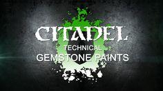 Citadel Technical paints - Gemstone paints.