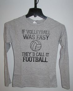 If Volleyball was Easy  Custom Designed by PureImaginationVinyl, $25.00