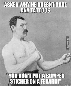 Overly manly man on tattoos