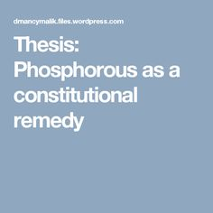Thesis: Phosphorous