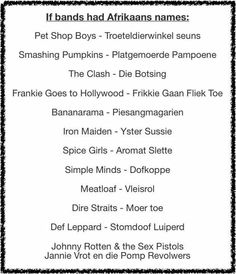 South African names. South African Names, The Journey Book, African Quotes, African Memes, Frankie Goes To Hollywood, Words Quotes, Sayings, Afrikaanse Quotes, Pet Shop Boys