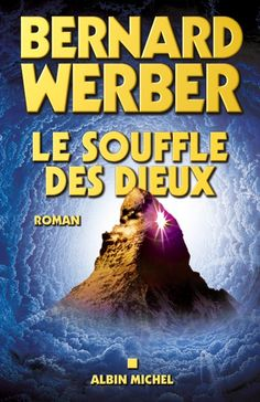 Couverture de l'ouvrage : Le Souffle des dieux de Bernard Werber