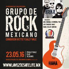 Un grupo de rock mexicano nos visita este 23 de mayo de 2016, pícale y dale play en punto de las 7:30 de la noche