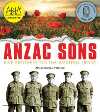 ANZAC Sons: Five Brothers on the Western Front by Allison Marlow Paterson. Book Week 2016 / Book of the Year Notables List / Eve Pownall Award for Information Books. Miss Jenny's Classroom Book Week, Day Book, Books 2016, New Books, Sea College, Love Book, This Book, Anzac Day, Inspirational Books