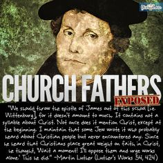 Martin Luther's own words. He hated the Jews. Hitters writings were inspired in part on Luther.