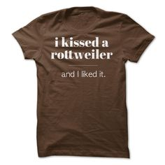 I Kissed a Rottweiler #pet #tshirt
