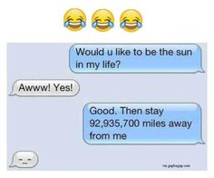 Funny Text About Ex vs. Sun