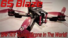 ﹩469.00. 210 6S Blaze V2  True Race Ready Quadcopter Fastest RTF/BNF Drone in the World !    Fuel Type - Electric, Required Assembly - Bind-N-Fly (Transmitter required), Type - Quadcopter, Maximum Control Range - 4921ft. (1500m), Material - 3K carbon Fiber, Size Class - <200, Color - 3K Carbon Fiber