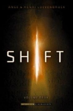 Découvrez Shift : Volume deux, de Ange,Henri Loevenbruck sur Booknode, la communauté du livre