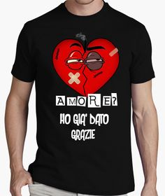 T-shirt AMORE..HO GIA' DATO