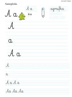 LITERKA A | BLOG EDUKACYJNY DLA DZIECI Polish Language, Kids Learning Activities, First Grade, Thing 1, Montessori, Hand Lettering, Diy And Crafts, Childhood, Teaching