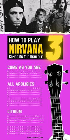 Ukulele Tabs Songs, Ukulele Fingerpicking Songs, Guitar Chords For Songs, Music Guitar, Music Theory Piano, Nirvana Songs, Kurt Cobain, Play, Writing