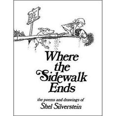 5. Where the Sidewalk Ends: Poems and Drawings - this is what I read back in school - kept me smiling! #momselect and #backtoschool