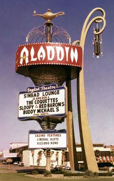 """""""Aladdin"""" Las Vegas, Nevada Originally opened in 1963 as the Tally-Ho. The Aladdin opened in Elvis and Priscilla were married here in The Aladdin closed in was imploded in rebuilt/reopened in went into bankruptcy in became Planet Hollywood in Vegas Casino, Las Vegas Strip, Las Vegas Nevada, Vintage Neon Signs, Vw Vintage, Vintage Style, Cities, Elvis And Priscilla, Old Signs"""