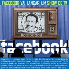 Facebook vai lançar um show de tv