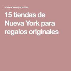 15 tiendas de Nueva York para regalos originales
