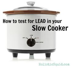 The Great Crock Pot Lead Mystery: Solved