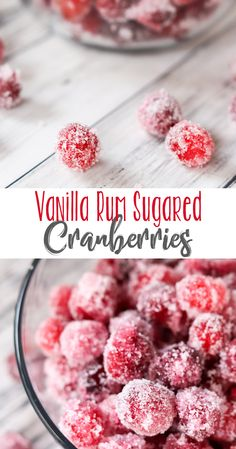 These Vanilla Rum Sugared Cranberries are fun to simply pop in your mouth and eat and make a great garnish in cocktails! Festive delicious and totally poppable. Mini Desserts, Winter Desserts, Great Desserts, Party Desserts, Christmas Desserts, Delicious Desserts, Christmas Treats, Christmas Foods, Merry Christmas