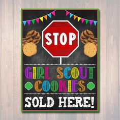Girl Scouts Cookie Booth Sign, Stop Girl Scout Cookies Sold Here, Printable Girl Scouts Cookie Drop Banner, Cookie Booth Poster, Cookie Sale Scout Mom, Daisy Girl Scouts, Girl Scout Troop, Brownie Girl Scouts, Girl Scout Cookie Sales, Girl Scout Cookies, Gs Cookies, Girl Scout Juniors, Bake Sale