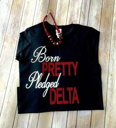 Delta Sigma Theta Gifts, Sorority Gifts, Delta Girl, Greek Shirts, Fraternity, Queen, Plus Size Fashion, Thats Not My, Shirt Designs