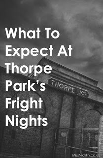 Everything You Need to Know About Thorpe Park's Fright Nights! Thorpe Park, Autumn Ideas, Fright Night, Need To Know, Everything