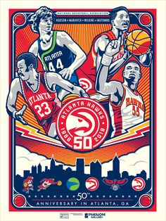This print commemorates the Anniversary of NBA basketball in Atlanta, showcasing Hawks legends Lou Hudson, Pete Maravich, Dominique Wilkins and Dikembe Mutombo. Done by artist Stolitron! Basketball Posters, Basketball Legends, Nba Basketball, Dikembe Mutombo, Dominique Wilkins, Sports Graphic Design, Anniversary Logo, Atlanta Hawks, Nba Wallpapers