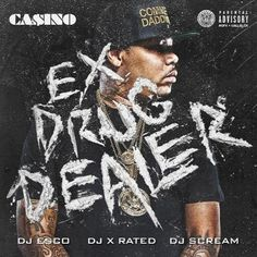 Casino - Ex Drug Dealer on MixtapeLeak.com!