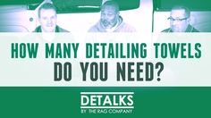 DETALKS - How Many Detailing Towels Do You Need?