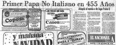 Primer papa no italiano en 455 años. Publicado el 17 de octubre de 1978.