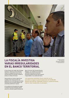 La Fiscalía investiga varias irregularidades en el Banco Territorial
