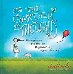 In the Garden of Thoughts is an inspirational book just right for kids & adults Chinaberry.com